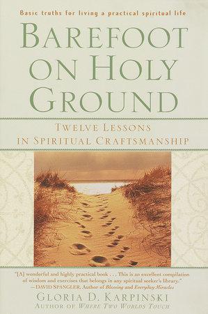 Barefoot on Holy Ground by Gloria Karpinski