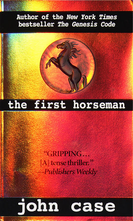 The First Horseman by John Case, Carolyn Hougan and Jim Hougan