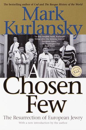 A Chosen Few by Mark Kurlansky