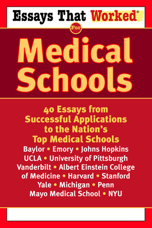Essays that Worked for Medical Schools by Ballantine