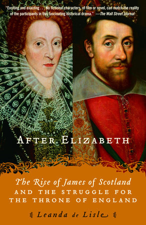 After Elizabeth by Leanda de Lisle