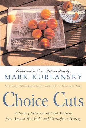 Choice Cuts by Mark Kurlansky
