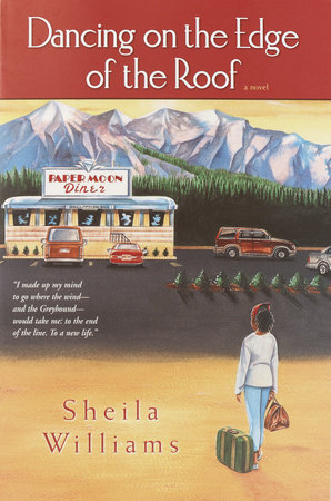 Dancing on the Edge of the Roof: A Novel (the basis for the film Juanita) by Sheila Williams