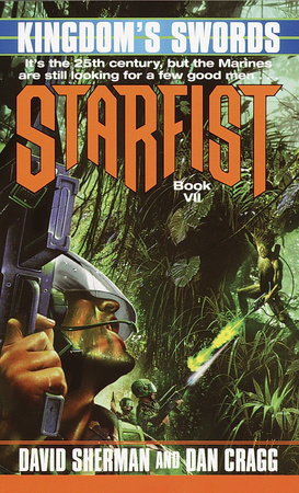 Starfist: Kingdom's Swords by David Sherman and Dan Cragg