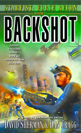 Starfist: Force Recon: Backshot by David Sherman and Dan Cragg