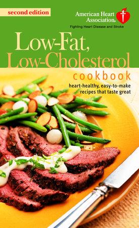 The American Heart Association Low-Fat, Low-Cholesterol Cookbook by American Heart Association