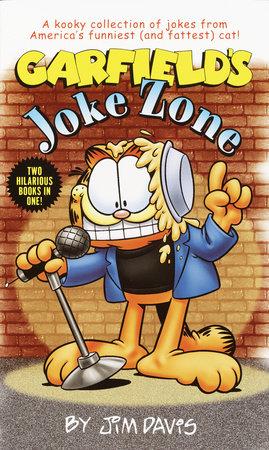Garfield's Joke Zone/ Garfield's in Your Face Insults by Jim Davis