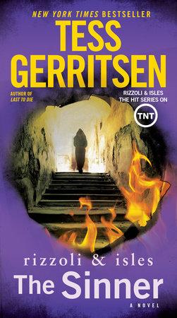 The Sinner: A Rizzoli & Isles Novel by Tess Gerritsen