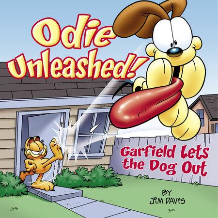 Odie Unleashed! by Jim Davis