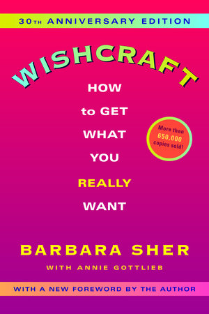 Wishcraft by Barbara Sher and Annie Gottlieb