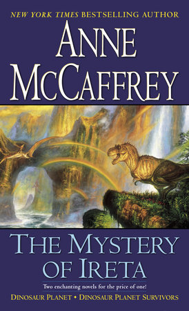 The Mystery of Ireta by Anne McCaffrey