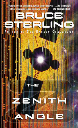 The Zenith Angle by Bruce Sterling