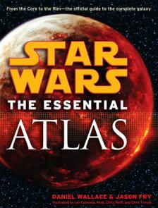 The Essential Atlas: Star Wars