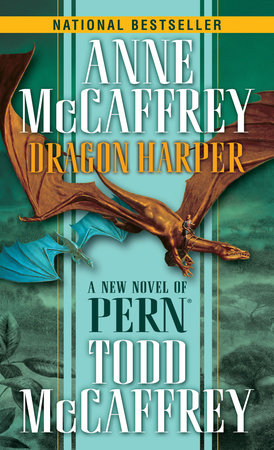 Dragon Harper by Anne McCaffrey and Todd J. McCaffrey