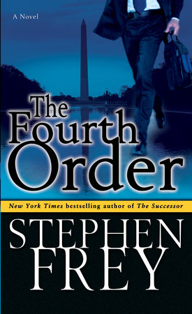 The Fourth Order by Stephen Frey