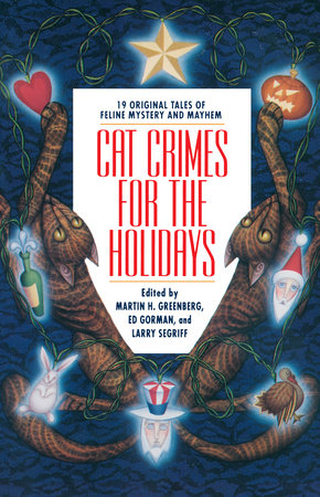 Cat Crimes for the Holidays by Martin H. Greenberg, Edward Gorman and Larry Segriff