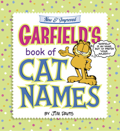 Garfield's Book of Cat Names by Jim Davis
