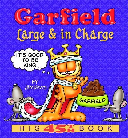 Garfield Large & in Charge by Jim Davis