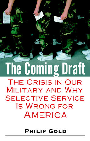 The Coming Draft by Philip Gold
