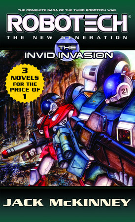 Robotech: The New Generation: The Invid invasion by Jack McKinney