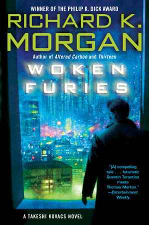Woken Furies by Richard K. Morgan