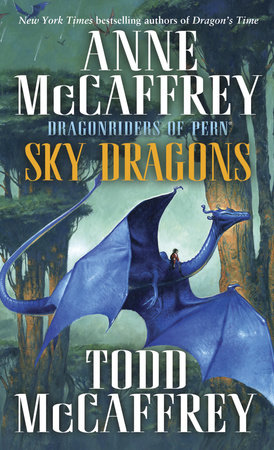 Sky Dragons by Anne McCaffrey and Todd McCaffrey