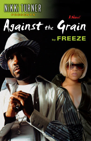 Against the Grain by Freeze