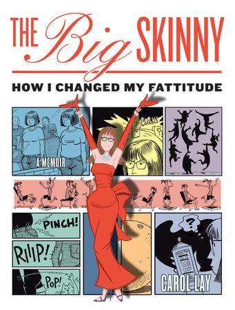 The Big Skinny by Carol Lay
