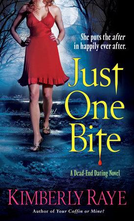 Just One Bite by Kimberly Raye