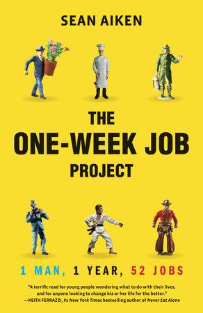 The One-Week Job Project by Sean Aiken