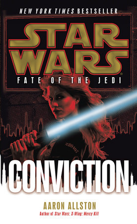 Conviction: Star Wars Legends (Fate of the Jedi)