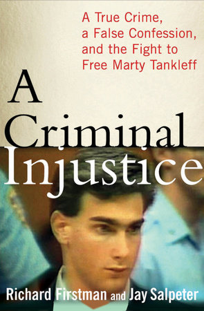 A Criminal Injustice by Richard Firstman and Jay Salpeter