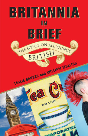 Britannia in Brief by Leslie Banker and William Mullins