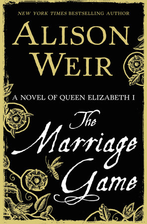 The Marriage Game by Alison Weir