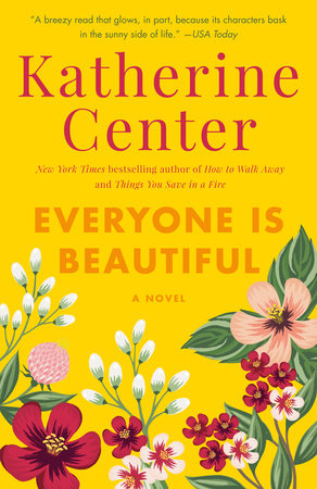 Everyone Is Beautiful by Katherine Center