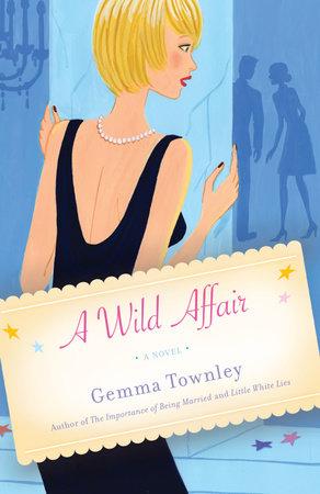 A Wild Affair by Gemma Townley