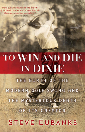 To Win and Die in Dixie by Steve Eubanks