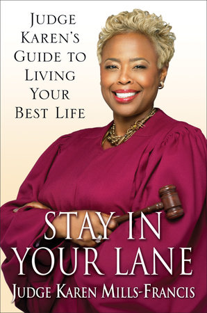 Stay in Your Lane by Karen Mills-Francis