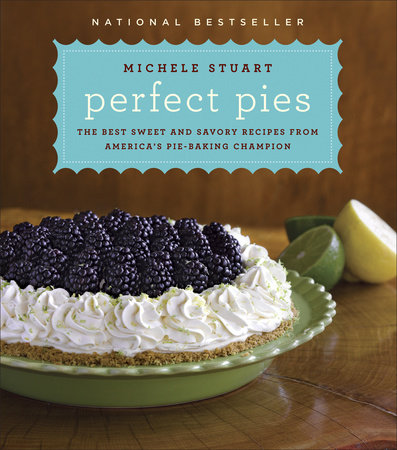 Perfect Pies by Michele Stuart