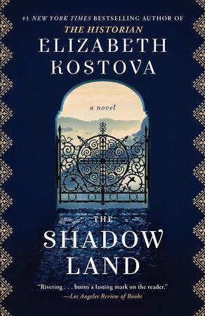 The Shadow Land by Elizabeth Kostova