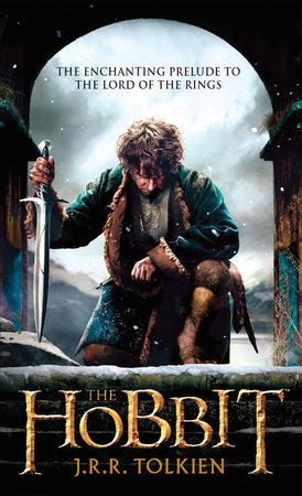 The Hobbit (Movie Tie-in Edition) by J R R  Tolkien