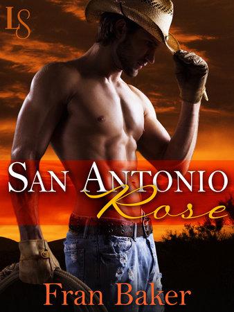 San Antonio Rose by Fran Baker