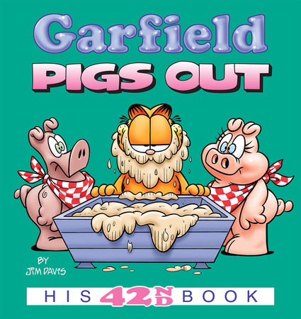 Garfield Pigs Out by Jim Davis