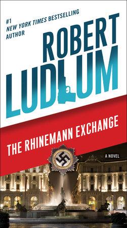 The Rhinemann Exchange by Robert Ludlum