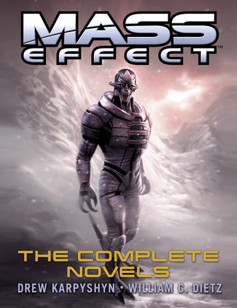 Mass Effect: The Complete Novels 4-Book Bundle by Drew Karpyshyn and William C. Dietz