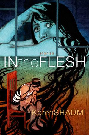 In the Flesh by Koren Shadmi