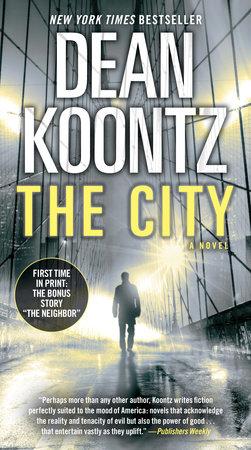 The City (with bonus short story The Neighbor) by Dean Koontz