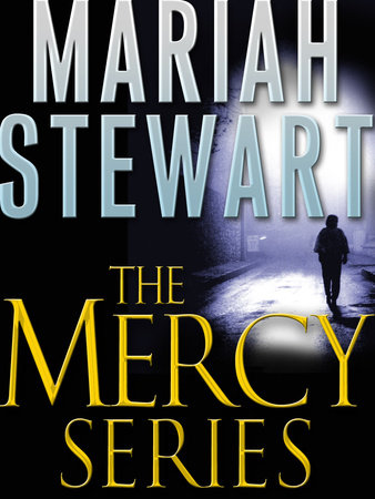 The Mercy Series 3-Book Bundle by Mariah Stewart