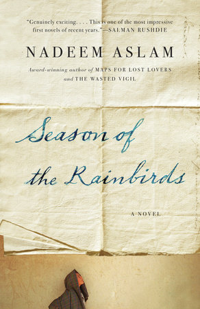 Season of the Rainbirds by Nadeem Aslam