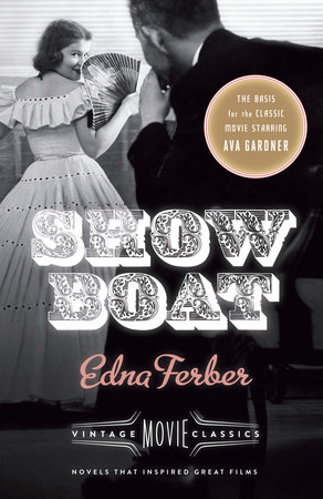 Show Boat by Edna Ferber and Foster Hirsch